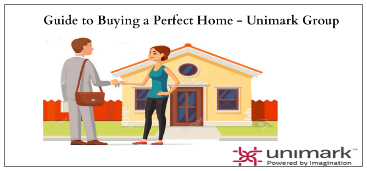 Guide to Buying a Perfect Home